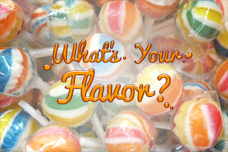 What's Your Flavor? Image